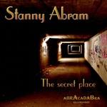 STANNY ABRAM - The Secret Place (Front Cover)