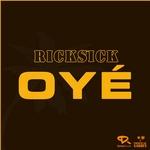 RICKSICK - Oye (Front Cover)