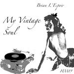 L'ESPOIR, Brian - My Vintage Soul EP (Front Cover)