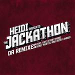 Heidi Presents The Jackathon (Da Remixes)