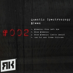 QUANTIC SPECTROSCOPY - Bleed (Front Cover)