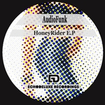 AUDIOFUNK - Honey Rider EP (Front Cover)