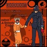 TECHNO ANIMALS/DIMANDROLL - Laudanum (Front Cover)