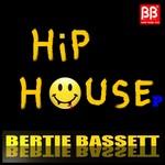 BERTIE BASSETT - Hip House Ep (Front Cover)