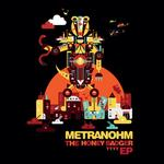 METRANOHM - The Honey Badger EP (Front Cover)