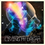 LOCAL INSTRUMENTS feat MJ WHITE - Living My Dream (Front Cover)