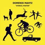 MAHTZ, Domenik - Stencil Poster (Front Cover)