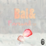 BAL& - Farewell (Front Cover)