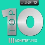 VARIOUS - Monster Tunes Top 10 - June 2012 (Front Cover)
