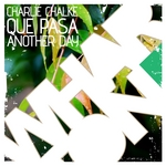 CHALKE, Charlie - Que Pasa EP (Front Cover)