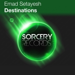 SETAYESH, Emad - Destinations (Front Cover)