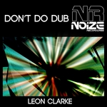 CLARKE, Leon - Don't Do Dub (Front Cover)