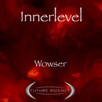 INNERLEVEL - Wowser (Front Cover)