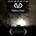 OPERATA M - Mellow Strut (Front Cover)