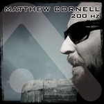 CORNELL, Matthew - 200 Hz (Front Cover)