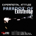 EXPERIMENTAL ATTITUDE - Paradox Of Existence (Front Cover)