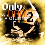 VARIOUS - Only Dance Vol 2 (Front Cover)