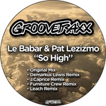 LE BABAR/PAT LEZIZMO - So High (Front Cover)