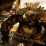 ODIOUS/THE ILLUMINAT/DAVE DOPE/INACOPIA/GIF PHOBIA - Amalgamation (Front Cover)