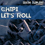 CHIPI - Let's Roll (Front Cover)