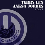 LEX,Terry/JAKSA JORDES - I Can't (Front Cover)