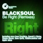 BLACKSOUL - Be Right (remixes) (Front Cover)