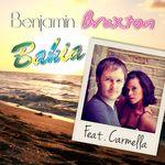 BRAXTON, Benjamin feat CARMELLA - Bahia (Front Cover)