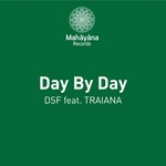DSF feat TRAIANA - Day By Day (Front Cover)