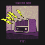 UTKU S - Turn On The Radio (Front Cover)