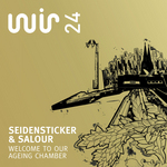 SEIDENSTICKER/SALOUR - Welcome To Our Ageing Chamber (Front Cover)