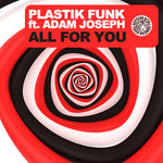 PLASTIK FUNK feat ADAM JOSEPH - All For You (Front Cover)
