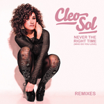 CLEO SOL - Never The Right Time (Who Do You Love) (Front Cover)