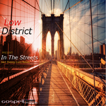 LOW DISTRICT - In The Streets (Front Cover)