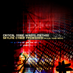 CRITICAL NOISE/SKYLINE - Wrong Method (Front Cover)