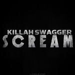 KILLAH SWAGGER - Scream (Front Cover)
