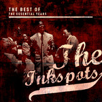 INKSPOTS, The - Best Of The Essential Years: The Inkspots (Front Cover)