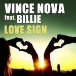 NOVA, Vince feat BILLIE - Love Sign (Front Cover)
