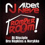 NEVE, Albert feat DJ DISCIPLE/DRU HEMPKINS/NORYKKO - Romper Room (Front Cover)