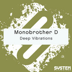 MONOBROTHER D - Deep Vibrations (Front Cover)