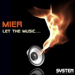 MIER - Let The Music (Front Cover)