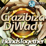 CRAZIBIZA/DJ WADY - Hands Together (Front Cover)