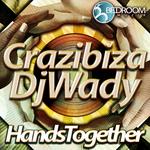 CRAZIBIZA/DJ WADY - Hands Together (Back Cover)