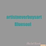 BLUESOUL - Artist Never Buys Art (Front Cover)