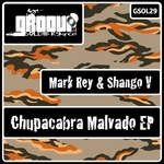 SHANGO V/MARK REY - Chupacabra Malvado EP (Front Cover)