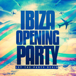 VARIOUS - Ibiza Opening Party (Front Cover)