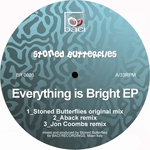 STONED BUTTERFLIES - Everything Is Bright EP (Front Cover)