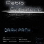 CABALLERO, Pablo - Dark Path (Front Cover)