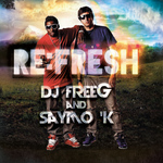 DJ FREEG/SAYMO K - Refresh (Front Cover)