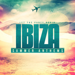 Ibiza Summer Anthems (unmixed tracks)