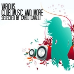 Club Music & More (selected by Carlo Cavalli)
